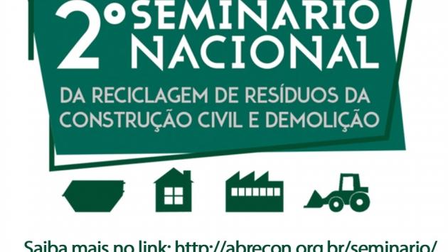 2º Seminário Nacional da Abrecon da reciclagem de Resíduos da Construção