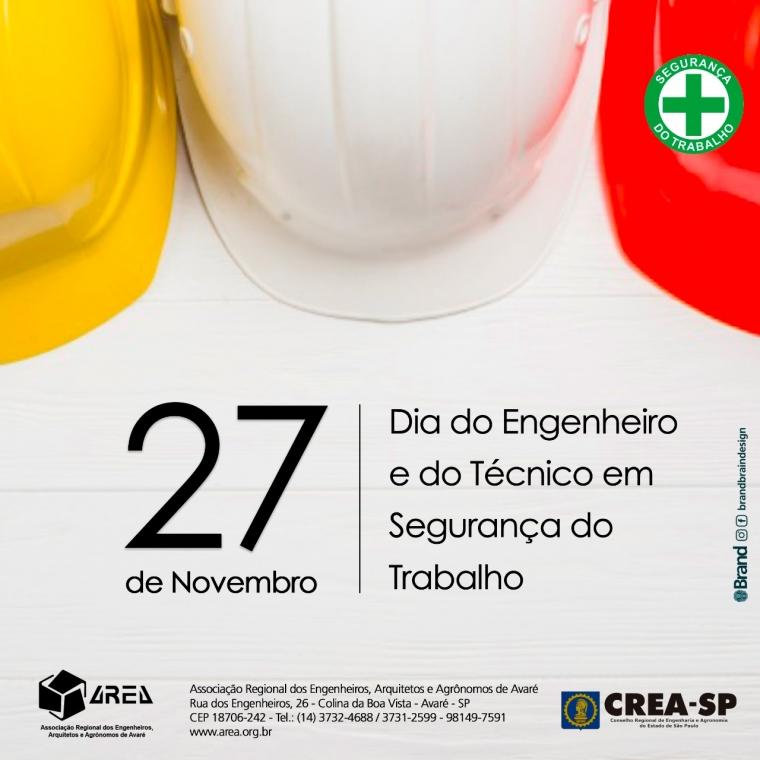 Dia do Engenheiro e Técnico em Segurança do Trabalho