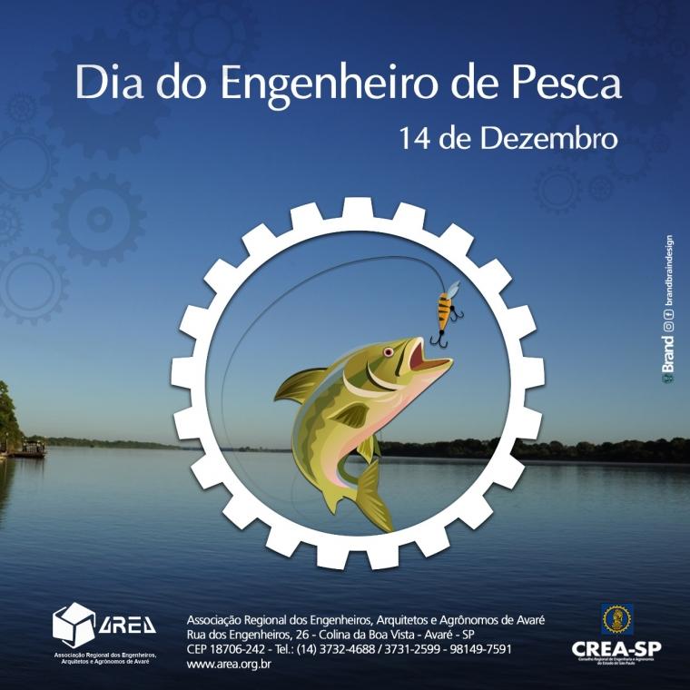 Dia do Engenheiro de Pesca.